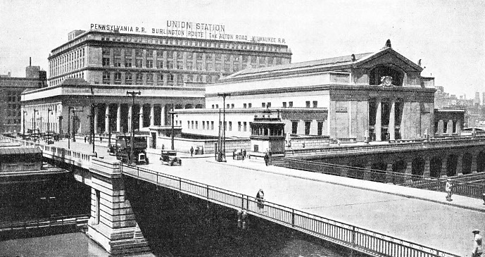 The Union Station Chicago, completed in 1925 by the Pennsylvania, Burlington and St. Paul systems